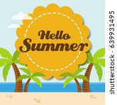 hello summer background with a... | Shutterstock .eps vector #639931495