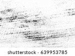 grunge black and white urban...   Shutterstock . vector #639953785