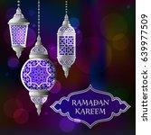 ramadan kareem background with... | Shutterstock .eps vector #639977509