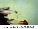 painted abstract background | Shutterstock . vector #640010761