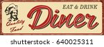 vintage diner metal sign.   Shutterstock .eps vector #640025311
