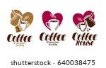 coffee  coffeehouse label set.... | Shutterstock .eps vector #640038475