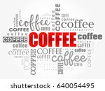 coffee words cloud collage  art ... | Shutterstock .eps vector #640054495