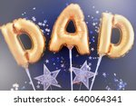 happy fathers day gold baloons... | Shutterstock . vector #640064341