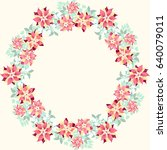 gorgeous wreath in charming... | Shutterstock . vector #640079011