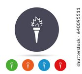torch flame sign icon. fire...   Shutterstock .eps vector #640095511
