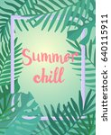 summer chill inscription on the ... | Shutterstock .eps vector #640115911