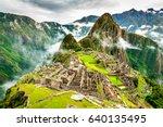 machu picchu  peru   ruins of... | Shutterstock . vector #640135495