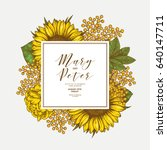 sunflower vintage wedding... | Shutterstock .eps vector #640147711