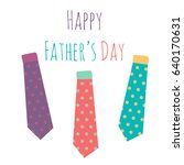 happy fathers day greeting... | Shutterstock .eps vector #640170631
