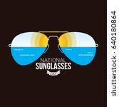 national sunglasses day vector... | Shutterstock .eps vector #640180864