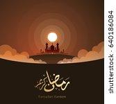 ramadan kareem design... | Shutterstock .eps vector #640186084