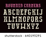 serif font with rounded corners.... | Shutterstock .eps vector #640195291