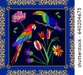 tropical birds embroidery.... | Shutterstock .eps vector #640204675