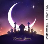 ramadan kareem greetings with... | Shutterstock .eps vector #640244437