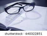 rest for eyes  glasses on a... | Shutterstock . vector #640322851