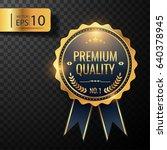 premium quality badge  label... | Shutterstock .eps vector #640378945