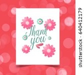flowers with greeting card... | Shutterstock .eps vector #640412179
