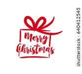 merry christmas gift text quote ... | Shutterstock .eps vector #640412545