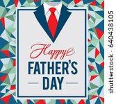 happy father s day greeting... | Shutterstock .eps vector #640438105