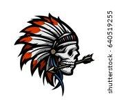 skull of an indian warrior. | Shutterstock . vector #640519255
