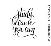 study because you can hand... | Shutterstock . vector #640571671