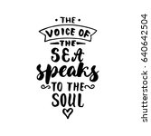 the voice of the sea speaks to... | Shutterstock .eps vector #640642504