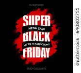 black friday sale inscription... | Shutterstock . vector #640802755