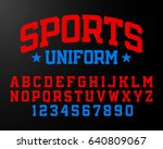 sports uniform style font ... | Shutterstock .eps vector #640809067