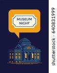 cool vector museum night... | Shutterstock .eps vector #640831999
