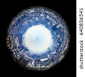 circle panorama of urban city... | Shutterstock . vector #640836541