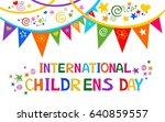 international childrens day.... | Shutterstock . vector #640859557