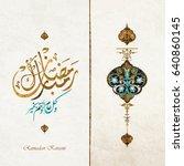 ramadan kareem beautiful...   Shutterstock .eps vector #640860145