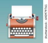 retro vintage manual typewriter ... | Shutterstock .eps vector #640979761