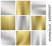 metal textures set. silver and... | Shutterstock . vector #640985437