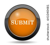 submit icon. submit website... | Shutterstock . vector #641040481