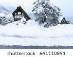 shirakawa go  japan historic...   Shutterstock . vector #641110891