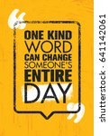 one kind word can change... | Shutterstock .eps vector #641142061