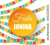 festa junina   text in... | Shutterstock .eps vector #641223031
