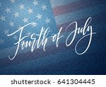 fourth of july celebration... | Shutterstock .eps vector #641304445
