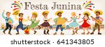 festa junina illustration.... | Shutterstock .eps vector #641343805