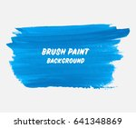 abstract background brush paint ... | Shutterstock .eps vector #641348869