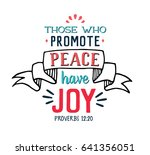 those who promote peace have... | Shutterstock .eps vector #641356051