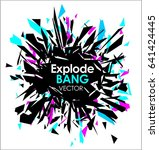 abstract slow motion explode... | Shutterstock .eps vector #641424445