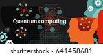 quantum computing physics...   Shutterstock .eps vector #641458681
