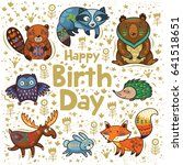 happy birthday card with forest ... | Shutterstock .eps vector #641518651