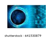 future technology  blue world... | Shutterstock .eps vector #641530879