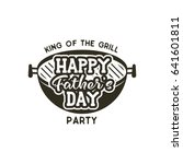 happy fathers day party label.... | Shutterstock .eps vector #641601811