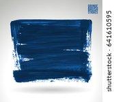 brush stroke and texture.... | Shutterstock .eps vector #641610595