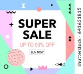 sale up to 50  off colorful... | Shutterstock .eps vector #641621815